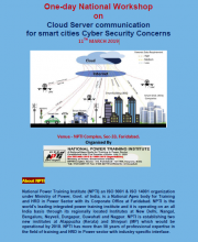 One-day National Workshop on Cloud Server communication for smart cities Cyber Security Concerns 11th March 2019 at NPTI, Faridabad.