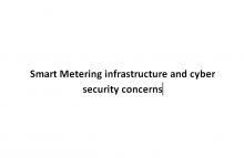 Smart Metering infrastructure and cyber security concerns