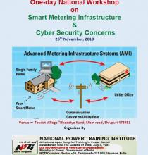 One-day National Workshop on Smart Metering Infrastructure and Cyber Security Concerns 26th November, 2018 at Shivpuri.